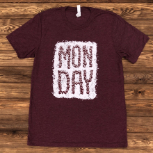 Women's MONDAY by Dirty Coast