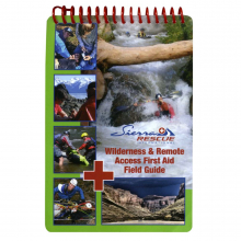 Sierra Rescue Wilderness & Remote Access First Aid Field Guide by NRS