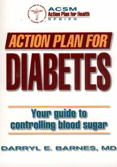 Action Plan for Diabetes: Your Guide to Controlling Blood Sugar Cover Image
