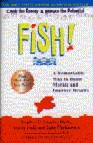 Fish: A Remarkable Way to Boost Morale and Improve Results Cover Image