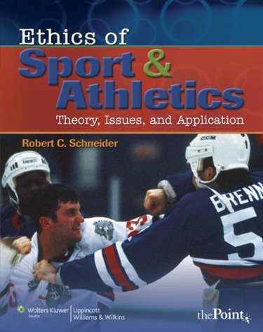 Ethics of Sports and Athletics: Theory, Issues, and Application Cover Image