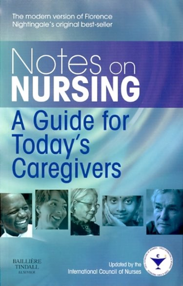 Notes on Nursing: A Guide for Todays Caregivers Cover Image