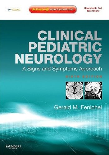 Clinical Pediatric Neurology: A Sign and Symptoms Approach. Text with Internet Access Code for Expert Consult Edition Cover Image