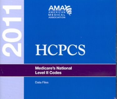 HCPCS 2011: Medicares National Level II Codes: Data Files on CD-ROM for Windows and Macintosh. 2-10 Users Cover Image