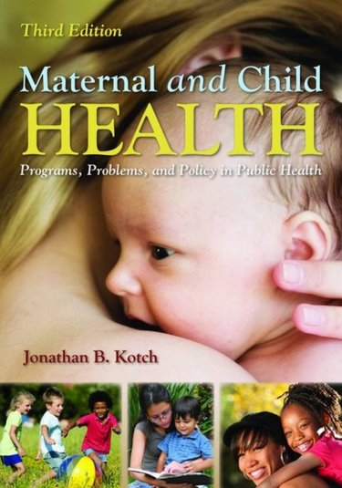 Maternal and Child Health: Programs, Problems, and Policy in Public Health Cover Image