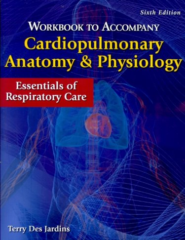 Matthews DMU Bookstore : Workbook to Accompany Cardiopulmonary ...