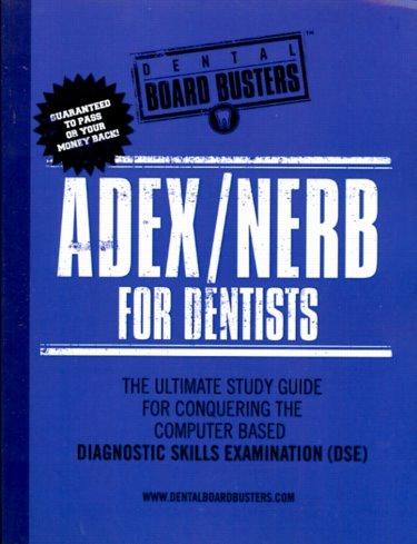 Adex dentists (2019) — dentin   the leader in dental exam preparation.