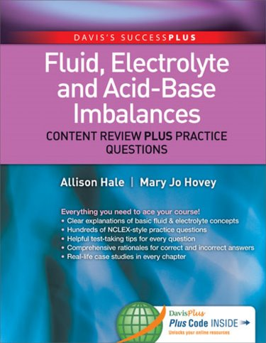 Fluid, Electrolytes and Acid-Base Imbalances: Content Review Plus Practice Questions. Text with Access Code Cover Image
