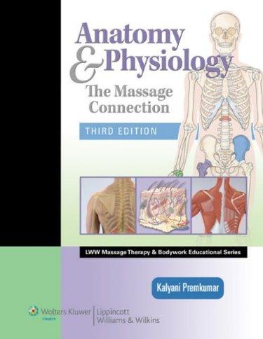 Matthews DMU Bookstore : Anatomy and Physiology: The Massage ...