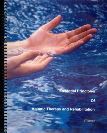 Majors Books : Essential Principles of Aquatic Therapy and ...