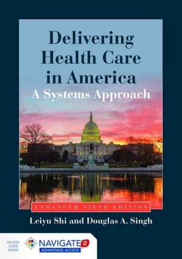 Delivering Health Care in America: A Systems Approach. Enhanced. Text with Access Code. Revised Edition Cover Image
