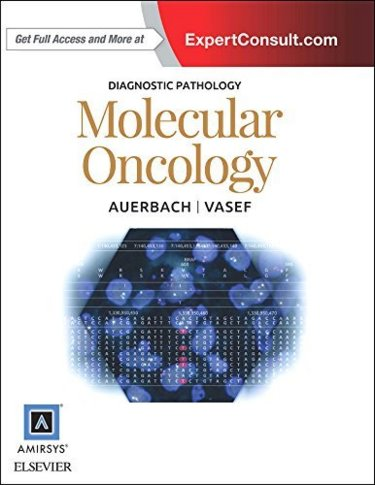 Diagnostic Pathology: Molecular Oncology. Text with Access Code (Expert Consult) Cover Image