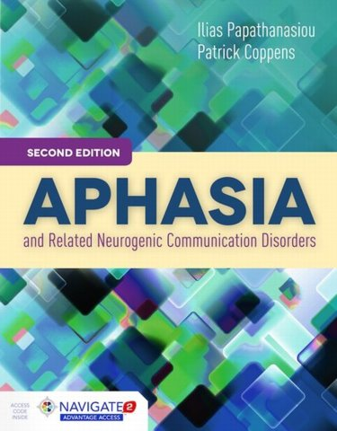 Aphasia and Related Neurogenic Communication Disorders. Text with Access Code Cover Image