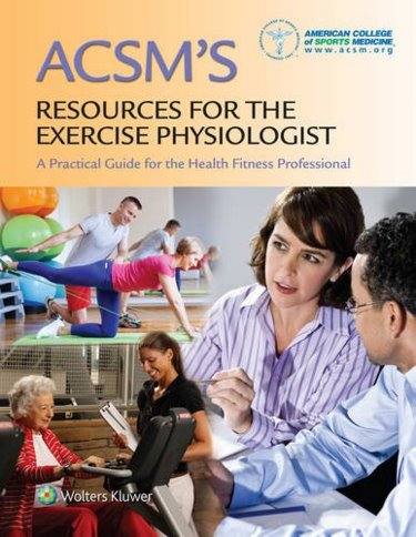 ACSMs Resources for the Exercise Physiologist: A Practical Guide for the Health Fitness Professional Cover Image