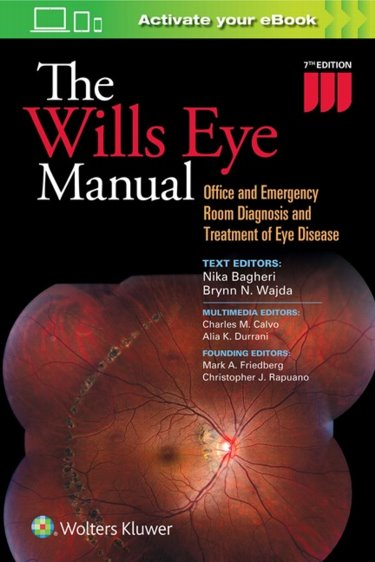 Wills Eye Manual: Office and Emergency Room Diagnosis and Treatment of Eye Disease. Text with Access Code Cover Image