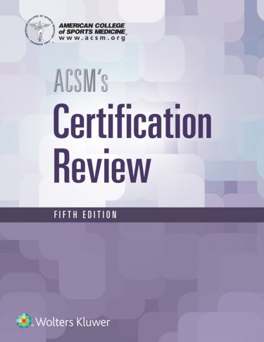 ACSMs Certification Review. Text with Access Code Cover Image