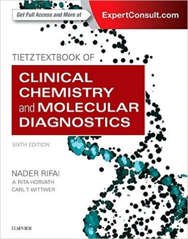 Tietz Textbook of Clinical Chemistry and Molecular Diagnostics. Text with Access Code (Expert Consult) Cover Image