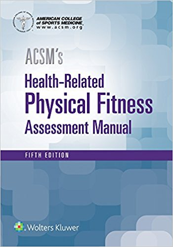 ACSMs Health-Related Physical Fitness: Assessment Manual. Text with Access Code Cover Image