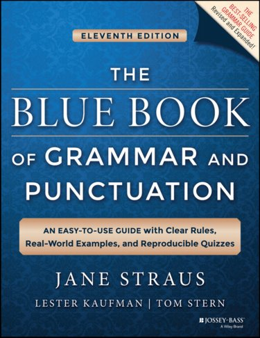 Blue Book of Grammar and Punctuation: An Easy-To-Use Guide with Clear Rules, Real-World Examples, and Reproducible Quizzes Cover Image