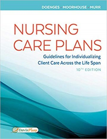 Nursing Care Plans: Guidelines for Individualizing Patient Care Across the Life Span. Text with Access Code Cover Image