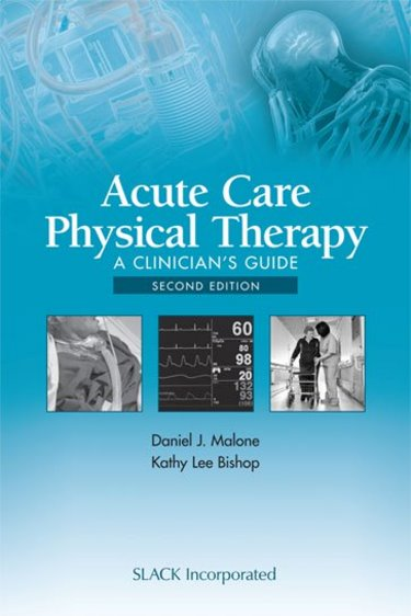 Acute Care Physical Therapy: A Clinicians Guide Cover Image