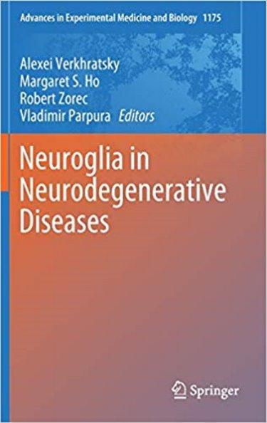 Advances in Experimental Medicine and Biology: Neuroglia in Neurodegenerative Diseases Cover Image