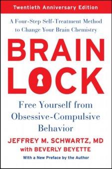 Brain Lock: Free Yourself from Obsessive-Compulsive Behavior. Twentieth Anniversary Edition Cover Image