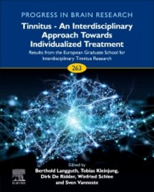 Tinnitus - An Interdisciplinary Approach Towards Individualized Treatment: Results from the European Graduate School for Interdisciplinary Tinnitus Research Cover Image