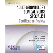 Adult-Gerontology Clinical Nurse Specialist Certification Review Cover Image