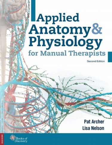 Applied Anatomy & Physiology for Manual Therapists. Text with Internet Access Code for thePoint Cover Image