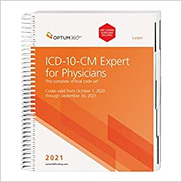 ICD-10-CM Expert for Physicians 2021: The Complete Official Code Set. Codes Valid from October 1, 2020 through September 30, 2021 Coding Guidelines Included Cover Image