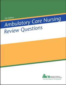 Ambulatory Care Nursing Review Questions Cover Image