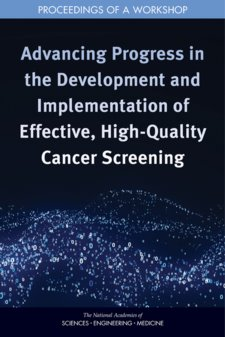 Advancing Progress in the Development and Implementation of Effective, High-Quality Cancer Screening Cover Image