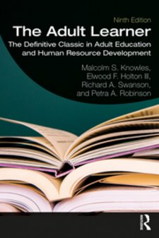 Adult Learner: The Definitive Classic in Adult Education and Human Resource Development Cover Image