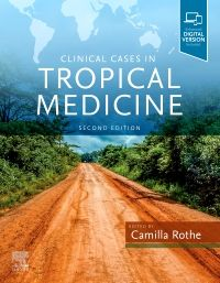 Clinical Cases in Tropical Medicine. Text with Digital Version Cover Image