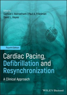 Cardiac Pacing, Defibrillation and Resynchronization: A Clinical Approach Cover Image