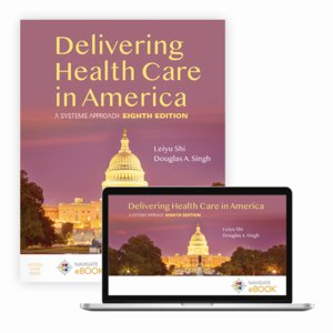 Delivering Health Care in America: A Systems Approach with Navigate eBook Cover Image