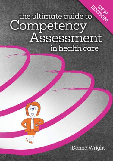 Ultimate Guide to Competency Assessment in Health Care Cover Image