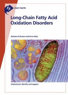 Fast Facts: Long-Chain Fatty Acid Oxidation Disorders Cover Image