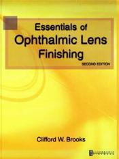 Essentials of Ophthalmic Lens Work