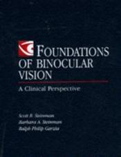 Foundations in Binocular Vision