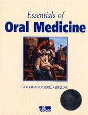 Essentials of Oral Medicine. Text with CD-ROM for Macintosh and Windows
