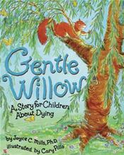 Gentle Willow: A Story for Children About Dying