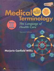 Medical Terminology: The Language of Health Care. Text plus WebCT Online Course Student Access Code