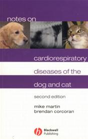 Notes on Cardiorespiratory Diseases of the Dog and Cat