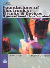 Foundations of Electronics: Circuits and Devices Conventional Flow. Text with CD-ROM for Macintosh and Windows