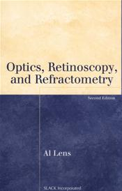 Optics, Retinoscopy, and Refractometry