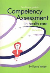 Ultimate Guide to Competency Assessment in Health Care