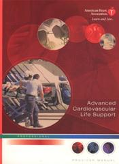 Advanced Cardiovascular Life Support: Provider Manual. Text with CD-Rom for Windows and Macintosh