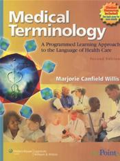 Medical Terminology: A Programmed Learning Approach to the Language of Health Care. Text with Smarthinking Online Tutoring Service and CD-ROM for Macintosh and Windows